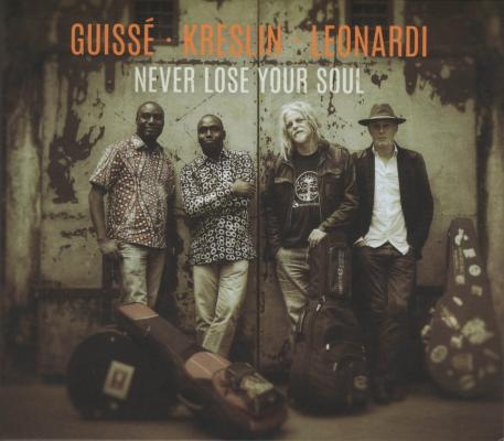 <p>CD Never Lose Your Soul – Guissé, Kreslin, Leonardi, Intek (2017).</p>